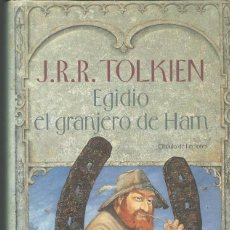 Libros de segunda mano: EGIDIO, EL GRANJERO DE HAM. (J. R. R. TOLKIEN). CIRCULO DE LECTORES 2001. Lote 143099558