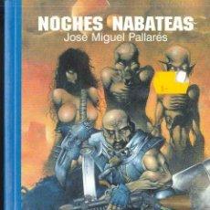 Libros de segunda mano: NOCHES NABATEAS , RIO HENARES PRODUCIONES GRAFICAS. Lote 143282362