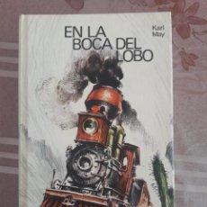 Libros de segunda mano: EN LA BOCA DEL LOBO. KARL MAY. 1972. CÍRCULO DE LECTORES.. Lote 143283774