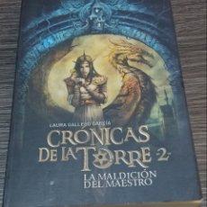 Libros de segunda mano: CRONICAS DE LA TORRE 2 LA MALDICIÓN DEL MAESTRO LAURA GALLEGO GARCIA. Lote 143761405