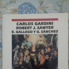 Libros de segunda mano: PREMIO UPC 1996, DE CARLOS GARDINI, ROBERT J. SAWYER, E. GALLEGO Y G. SÁNCHEZ. Lote 143777044