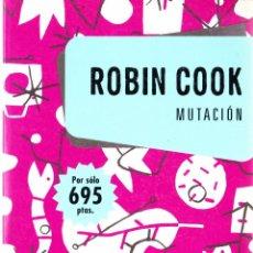 Libros de segunda mano: MUTACION. ROBIN COOK. 1990 PLAZA & JANES. Lote 143999618