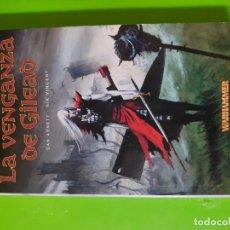 Libros de segunda mano: LA VENGANZA DE GILEAD POR DAN ABNETT Y NIK VINCENT (WARHAMMER) TIMUN MAS. Lote 144064334