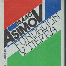 Libros de segunda mano: FUNDACIÓN Y TIERRA. ISAAC ASIMOV.. Lote 144352470