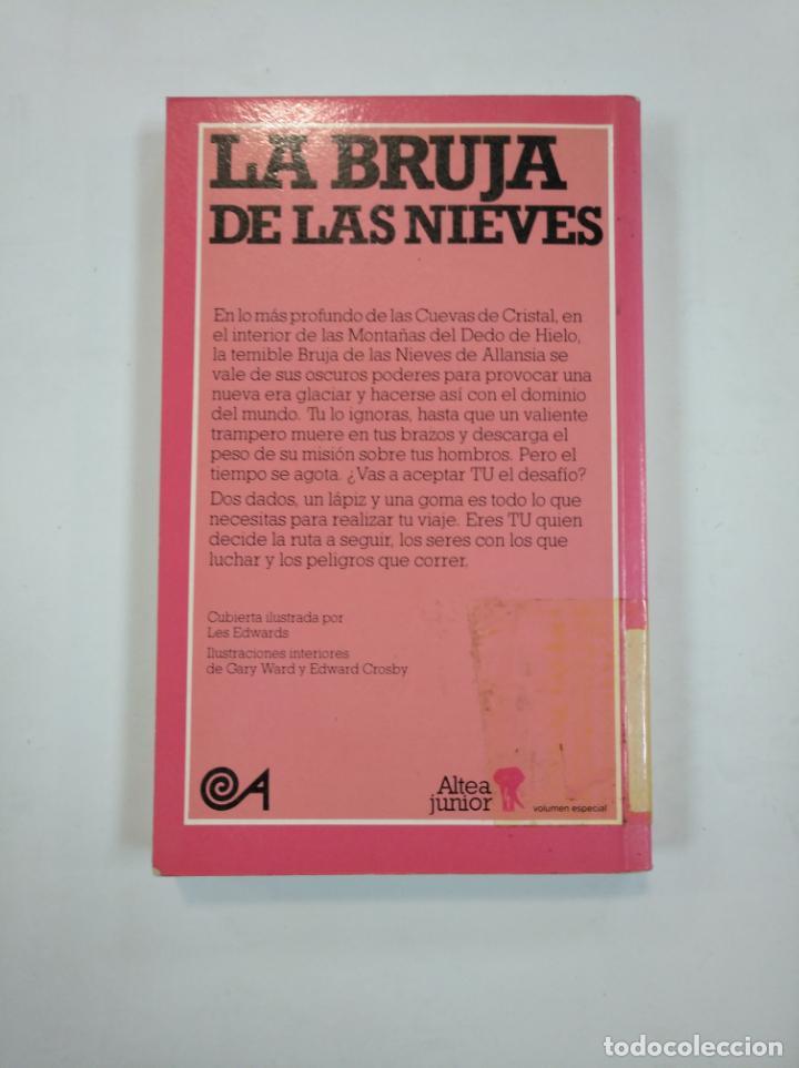 Libros de segunda mano: LA BRUJA DE LAS NIEVES. IAN LIVINGSTONE. LIBRO JUEGO nº 9. LUCHA FICCION. TDK353 - Foto 2 - 144892386
