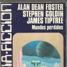 Libros de segunda mano - ALAN DEAN FOSTER. STEPHEN GOLDIN JAMES TIPTREE. MUNDOS PERDIDOS. CARALT CIENCIA FICCION 5 - 144905354