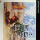 Libros de segunda mano: ESPADA DE REYES - HÉROES DE LA DRAGONLANCE VOLUMEN 2. Lote 145118522