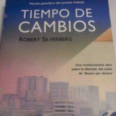 Libros de segunda mano: ROBERT SILVERBERG. TIEMPO DE CAMBIOS. . Lote 145764794