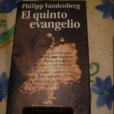 Libros de segunda mano: EL QUINTO EVANGELIO - PHILIPP VANDENBERG. Lote 146039126
