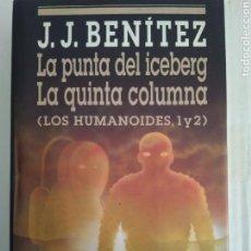 Libros de segunda mano: LA PUNTA DEL ICEBERG/LA QUINTA COLUMNA/JJ BENITEZ. Lote 146127278