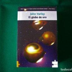 Libros de segunda mano: EL GLOBO DE ORO - JOHN VARLEY - LA FACTORÍA DE IDEAS - COLECCIÓN PUZZLE AÑO 2006. Lote 146284602