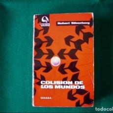 Libros de segunda mano: COLISIÓN DE LOS MUNDOS - NEBULAE - E.D.H.A.S.A. - AÑO 1967. Lote 146294198