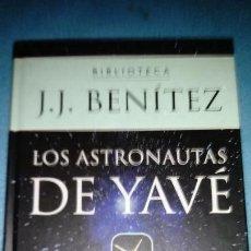 Libros de segunda mano: LOS ASTRONAUTAS DE YAVÉ, J.J. BENITEZ. BIBLIOTECA PLANETA DE AGOSTINI. Lote 146314654