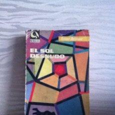 Libros de segunda mano: EDHASA - NEBULAE. N 65. EL SOL DESNUDO ( ISAAC ASIMOV ) 1960. Lote 146543629