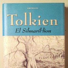 Libros de segunda mano: TOLKIEN - EL SILMARÍL·LION - BARCELONA 2001 - 1ª EDICIÓ EN CATALÀ. Lote 147287576