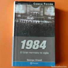 Libros de segunda mano: 1984 - EL GRAN HERMANO TE VIGILA - GEORGE ORWELL - ED. PLANETA 2001 - CIENCIA FICCION. Lote 147304218