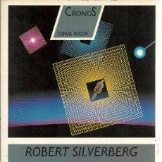 Libros de segunda mano: ROBERT SILVERBERG-GILGAMESH EL REY.CRONOS,2.DESTINO.1988.. Lote 147324490