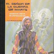 Libros de segunda mano: EL SEÑOR DE LA GUERRA DE MARTE - EDGAR RICE BURROUGHS. Lote 147325114