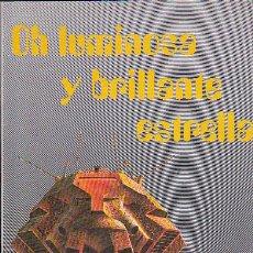 Libros de segunda mano: OH LUMINOSA Y BRILLANTE ESTRELLA - ALFRED BESTER. Lote 147325710