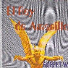 Libros de segunda mano: EL REY DE AMARILLO - ROBERT W. CHAMBERS. Lote 147326066