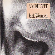 Libros de segunda mano: AMBIENTE - JACK WORMACK. Lote 147326310
