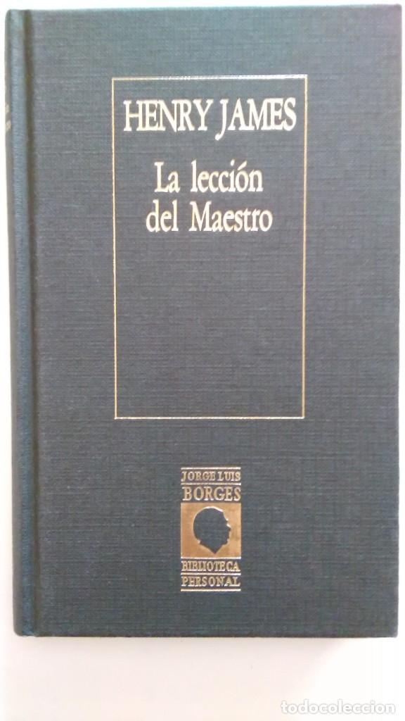 HENRY JAMES: LA LECCIÓN DEL MAESTRO. BORGES. ED. ARGENTINA (Libros de Segunda Mano (posteriores a 1936) - Literatura - Narrativa - Ciencia Ficción y Fantasía)