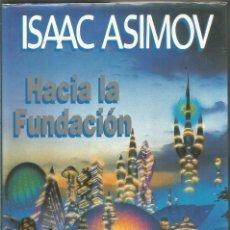 Libros de segunda mano: ISAAC ASIMOV. HACIA LA FUNDACION. PLAZA & JANES. PRIMERA EDICION. Lote 147583834