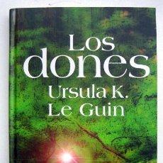 Libros de segunda mano: LOS DONES, DE URSULA K. LE GUIN. PRIMERA EDICIÓN. Lote 147790018
