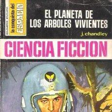 Livres d'occasion: EL PLANETA DE LOS ÁRBOLES VIVIENTES. J. CHANDLEY. BRUGUERA. LA CONQUISTA DEL ESPACIO, Nº 176.. Lote 148535818