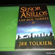 Libros de segunda mano: EL SEÑOR DE LOS ANILLOS-LAS II TORRES- JRR TOLKIEN. Lote 148630078