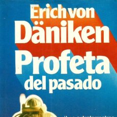 Libros de segunda mano - Profeta del pasado. Erich von Däniken - 148801614