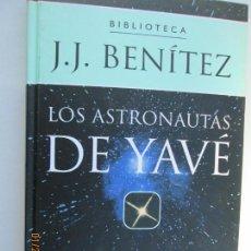 Libros de segunda mano: LOS ASTRONAUTAS DE YAVÉ - J.J. BENITEZ - BIBLIOTECA PLANETA DE AGOSTINI.. Lote 149379606