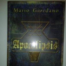 Libros de segunda mano: APOCALIPSIS- MARIO GIORDANO, 2012.. Lote 149691726