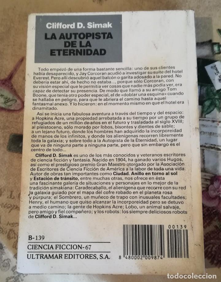 Libros de segunda mano: La autopista de la eternidad - Clifford D. Simak - 1ª edición Julio 1988 - Foto 2 - 150229738