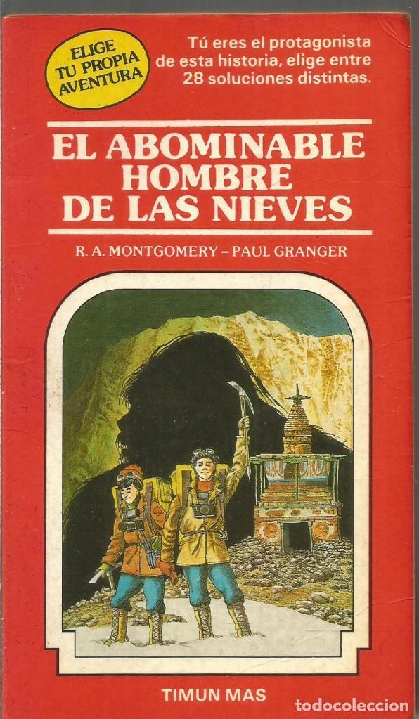 EDWARD PACKARD PAUL GRANGER. EL ABOMINABLE HOMBRE DE LAS NIEVES. TIMUN MAS ELIGE TU PROPIA AVENTURA (Libros de Segunda Mano (posteriores a 1936) - Literatura - Narrativa - Ciencia Ficción y Fantasía)