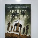 Libros de segunda mano: EL SECRETO DE EXCALIBUR. -ANDY MCDERMOTT. LA FACTORIA DE IDEAS. TDK361. Lote 150818438