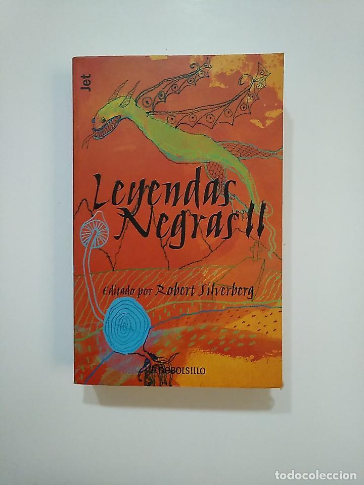 LEYENDAS NEGRAS II. PLAZA Y JANÉS DE BOLSILLO. EDITADO POR ROBERT SILVERBERG. TDK362 (Libros de Segunda Mano (posteriores a 1936) - Literatura - Narrativa - Ciencia Ficción y Fantasía)