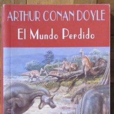 Libros de segunda mano: ARTHUR CONAN DOYLE. EL MUNDO PERDIDO. VALDEMAR. EL CLUB DIÓGENES, 2ª EDICIÓN, SEPTIEMBRE 2000.. Lote 151530982