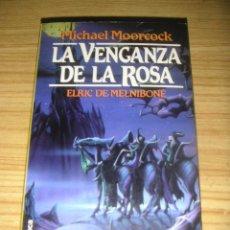 Libros de segunda mano: LA VENGANZA DE LA ROSA (MICHAEL MOORCOCK) ELRIC DE MELNIBONÉ - MARTÍNEZ ROCA FANTASY Nº 36. Lote 151559442