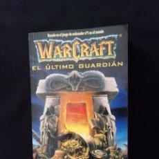 Libros de segunda mano: WARCRAFT EL ÚLTIMO GUARDIÁN JEFF GRUBB. Lote 151608202
