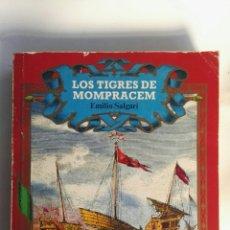 Libros de segunda mano: LOS TIGRES DE MOMPRACEN EMILIO SALGARI. Lote 151661364