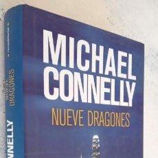 Libros de segunda mano: NUEVE DRAGONES - MICHAEL CONNELLY - ROCA EDITORIAL 2010 - 349 PGS. TAPA DURA CON SOBRECUBIERTAS. Lote 151662350