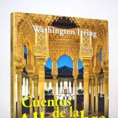 Libros de segunda mano: CUENTOS DE LA ALHAMBRA (EDICIÓN DE 2009), DE WASHINGTON IRVING, EDICIONES BRONTES. . Lote 151663222