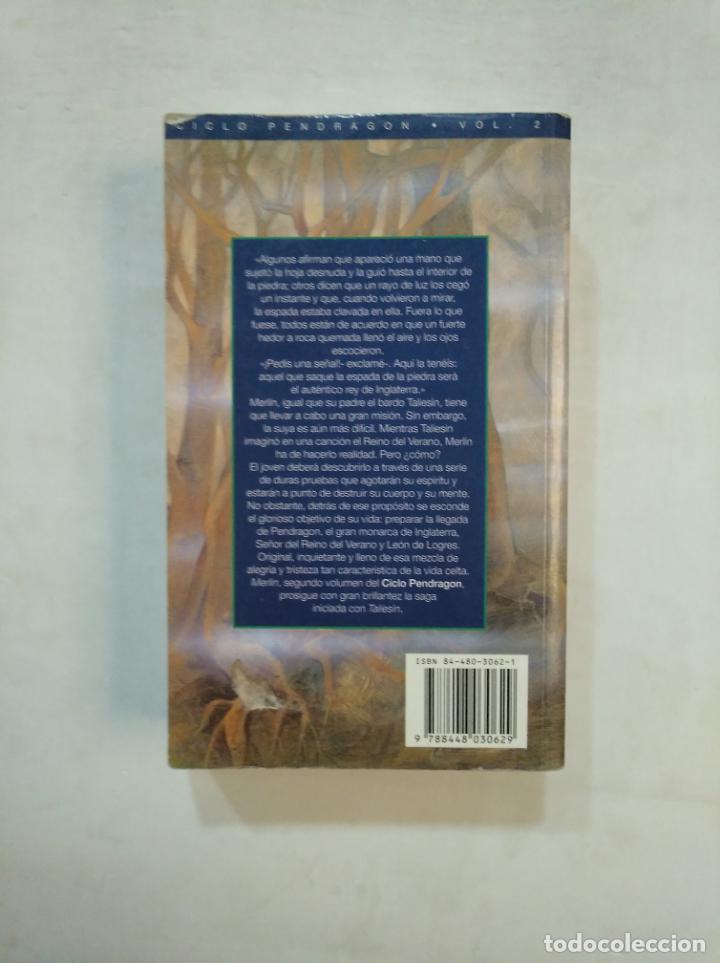 Libros de segunda mano: MERLIN. - CICLO PENDRAGON VOLUMEN VOL 2. - STEPHEN R. LAWHEAD. - TIMUN MAS. TDK369 - Foto 2 - 151877734