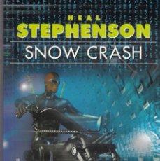 Libros de segunda mano: NEAL STEPHENSON - SNOW CRASH - EDICIONES GIGAMESH 2003. Lote 151923970