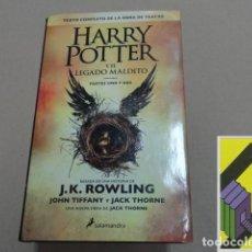 Libros de segunda mano: THORNE, JACK/ TIFFANY, JOHN: HARRY POTTER Y EL LEGADO MALDITO. PARTES UNO Y DOS .... Lote 152268338