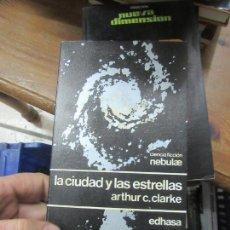 Libros de segunda mano: LIBRO LA CIUDAD Y LAS ESTRELLAS ARTHUR C CLARKE EDHASA 1976 L-11029-547. Lote 152289274
