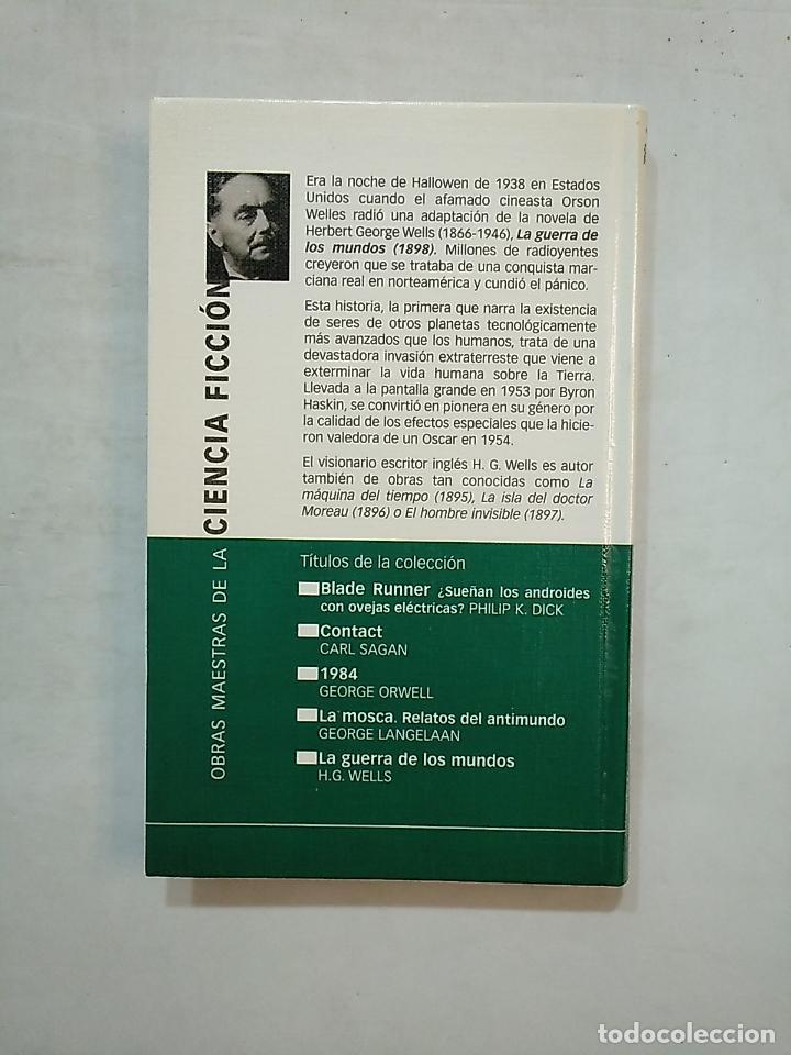 Libros de segunda mano: LA GUERRA DE LOS MUNDOS. H.G. WELLS. PLANETA OBRAS MAESTRAS DE LA CIENCIA FICCION. TDK370 - Foto 2 - 152427158