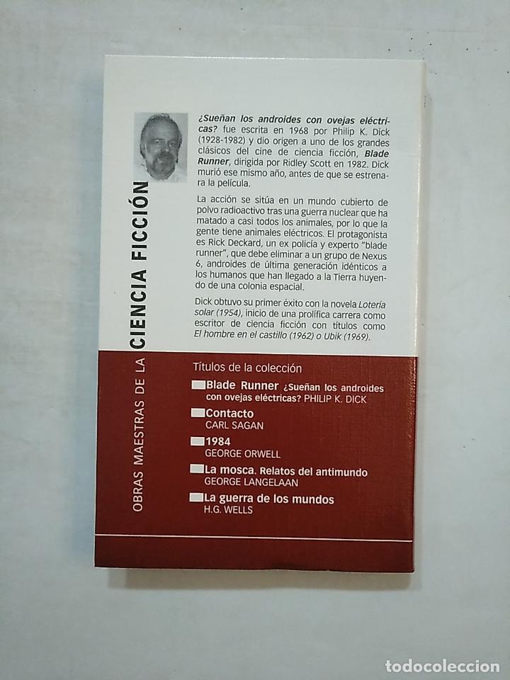 Libros de segunda mano: BLADE RUNNER. PHILIP K. DICK. PLANETA OBRAS MAESTRAS DE LA CIENCIA FICCION. TDK370 - Foto 2 - 152427190
