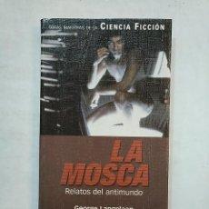 Libros de segunda mano - LA MOSCA. GEORGE LANGELAAN. PLANETA OBRAS MAESTRAS DE LA CIENCIA FICCION. TDK370 - 152427866